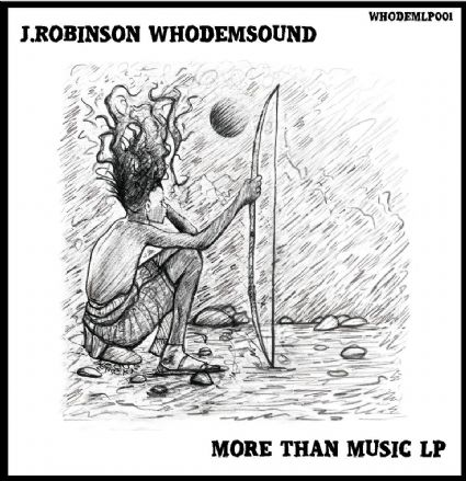 J.Robinson Whodemsound - More Than Music (Whodemsound) LP